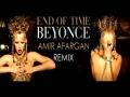 Beyonce End Of Time Remix - 4 Album (by Amir Afargan)