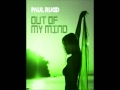 Paul Rudd - Out Of My Mind (New Single Teaser)