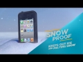 LifeProof For Water, Snow, Dirt And Shock